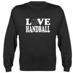 Реглан (свитшот) Love Handball - FatLine