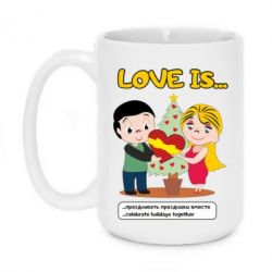 Кружка 420ml Love is ... celebrate holidays together