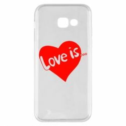 Чехол для Samsung A5 2017 Love is...