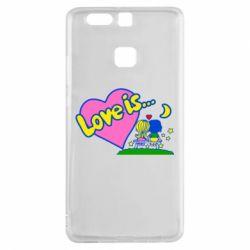 Чехол для Huawei P9 Love is... - FatLine