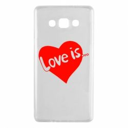 Чехол для Samsung A7 2015 Love is... - FatLine