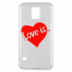 Чехол для Samsung S5 Love is... - FatLine