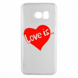 Чехол для Samsung S6 EDGE Love is...