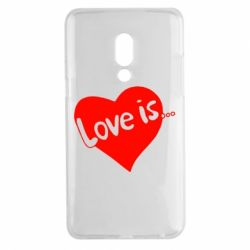 Чехол для Meizu 15 Plus Love is... - FatLine