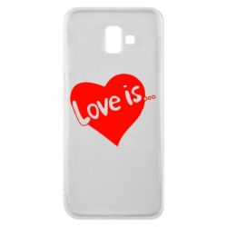 Чехол для Samsung J6 Plus 2018 Love is...