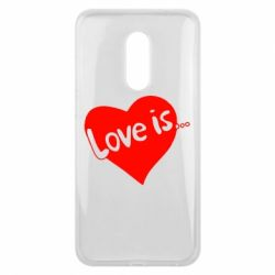 Чехол для Meizu 16 plus Love is... - FatLine
