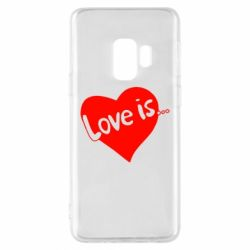 Чехол для Samsung S9 Love is... - FatLine