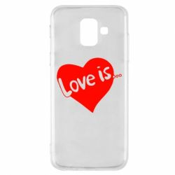 Чехол для Samsung A6 2018 Love is...
