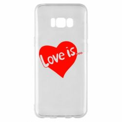 Чехол для Samsung S8+ Love is...