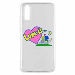Чехол для Huawei P20 Love is... - FatLine
