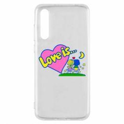 Чехол для Huawei P20 Pro Love is... - FatLine