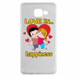 Чохол для Samsung A5 2016 love is...happyness