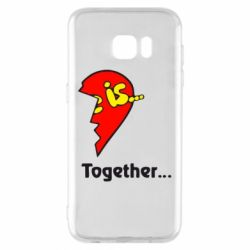 Чохол для Samsung S7 EDGE Love is...Together