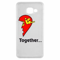 Чохол для Samsung A3 2016 Love is...Together