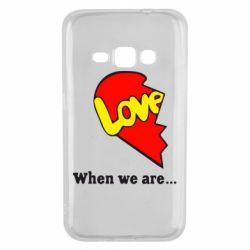 Чехол для Samsung J1 2016 Love Is...When we are
