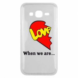 Чехол для Samsung J5 2015 Love Is...When we are