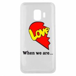 Чехол для Samsung J2 Core Love Is...When we are