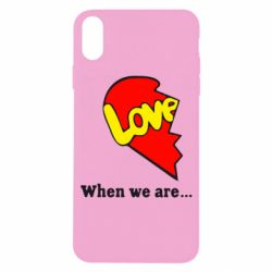 Чехол для iPhone X/Xs Love Is...When we are