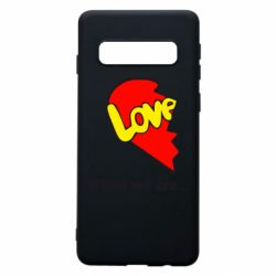 Чехол для Samsung S10 Love Is...When we are