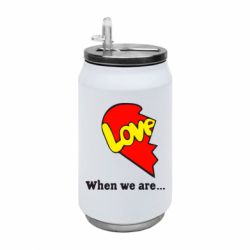 Термобанка 350ml Love Is...When we are