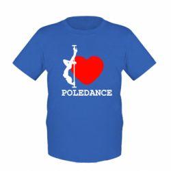 Детская футболка Love Pole Dance