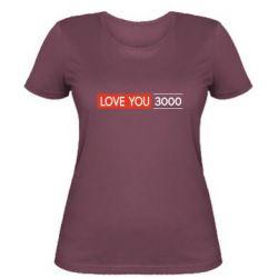 Женская футболка Love you 3000