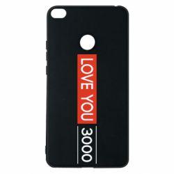Чехол для Xiaomi Mi Max 2 Love you 3000