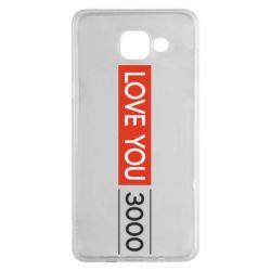 Чехол для Samsung A5 2016 Love you 3000
