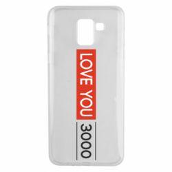 Чехол для Samsung J6 Love you 3000