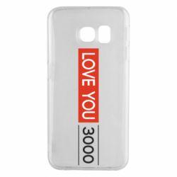 Чехол для Samsung S6 EDGE Love you 3000