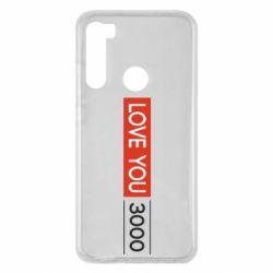 Чехол для Xiaomi Redmi Note 8 Love you 3000