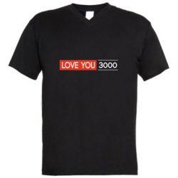 Мужская футболка  с V-образным вырезом Love you 3000