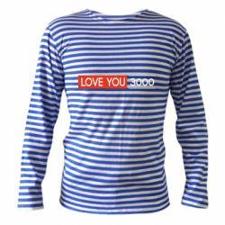 Тельняшка с длинным рукавом Love you 3000