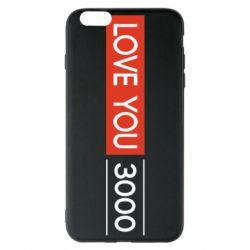 Чехол для iPhone 6 Plus/6S Plus Love you 3000