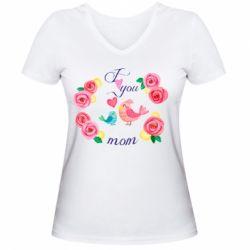 Жіноча футболка з V-подібним вирізом Люблю тебе, мамо!