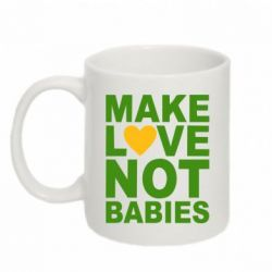 Кружка 320ml Make love not babies - FatLine