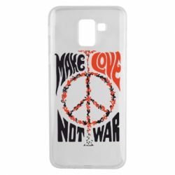 Чехол для Samsung J6 Make love, not war