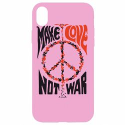 Чехол для iPhone XR Make love, not war