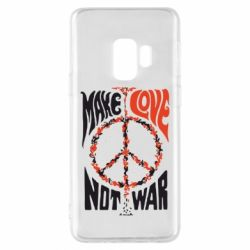 Чохол для Samsung S9 Make love, not war