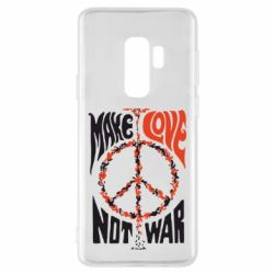 Чехол для Samsung S9+ Make love, not war