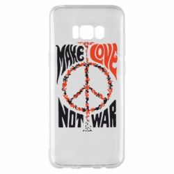 Чехол для Samsung S8+ Make love, not war