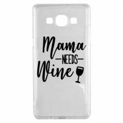 Чехол для Samsung A5 2015 Mama need wine