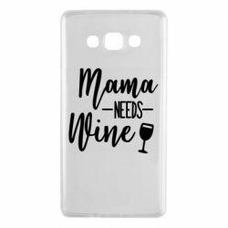 Чехол для Samsung A7 2015 Mama need wine