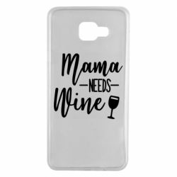 Чехол для Samsung A7 2016 Mama need wine