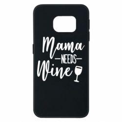Чохол для Samsung S6 EDGE Mama need wine