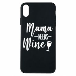 Чехол для iPhone Xs Max Mama need wine