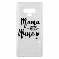 Чехол для Samsung Note 9 Mama need wine