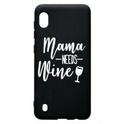 Чехол для Samsung A10 Mama need wine