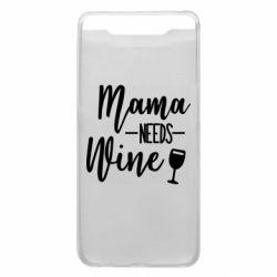 Чехол для Samsung A80 Mama need wine
