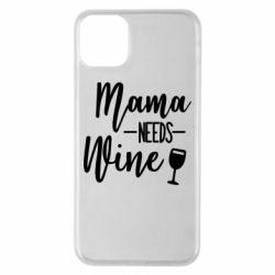 Чехол для iPhone 11 Pro Max Mama need wine